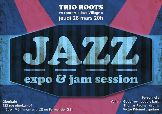 Trio Roots, Jazz expo de créateurs & jam session à l'Oberkafé à Paris