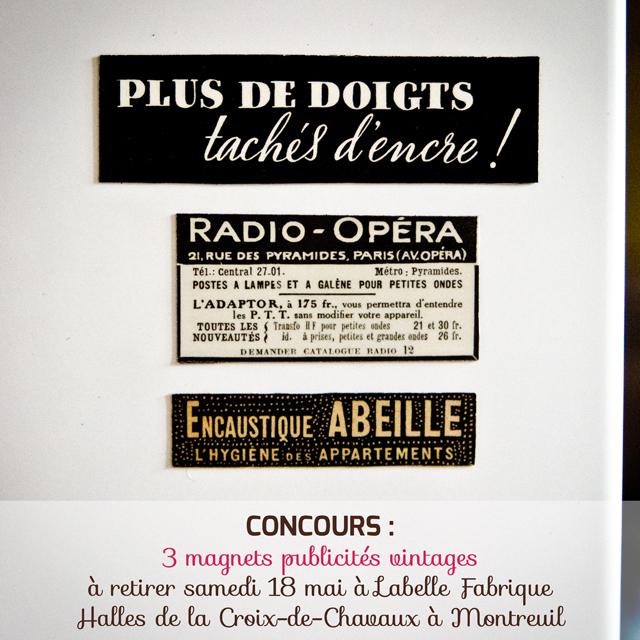 3 magnets de publicités vintages à gagner et à retirer samedi 18 mais au salon Labelle Fabrique aux Halles de la Croix-de-Chavaux à Montreuil