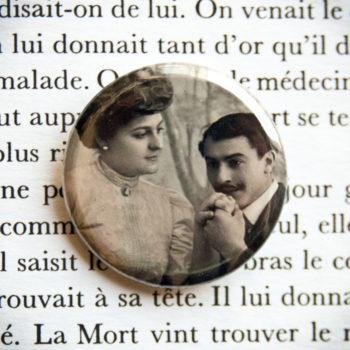 Badge vintage 32mm 1908 Mon âme est à vous à jamais