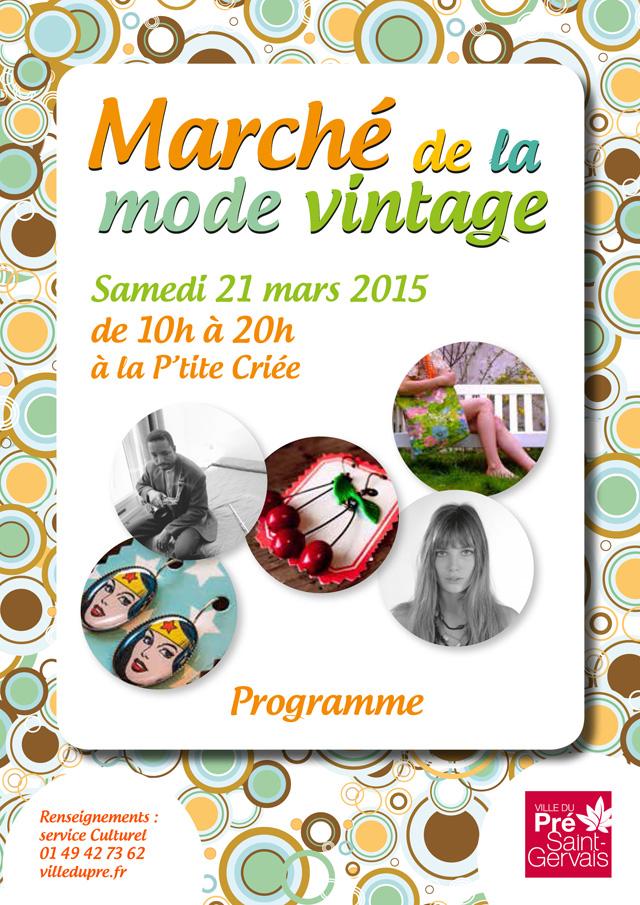 Le Marché de la Mode Vintage samedi 21 mars 2015 à La P'tite Criée au Pré-Saint-Gervais